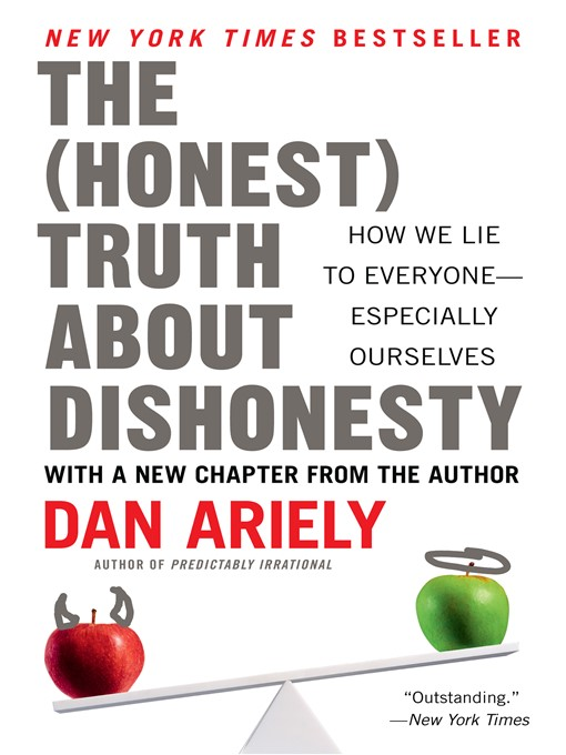 Title details for The Honest Truth About Dishonesty by Dr. Dan Ariely - Wait list