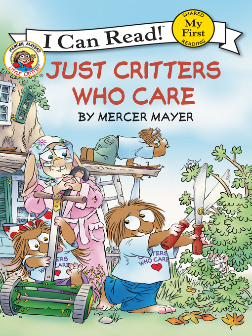 Title details for Just Critters Who Care by Mercer Mayer - Available