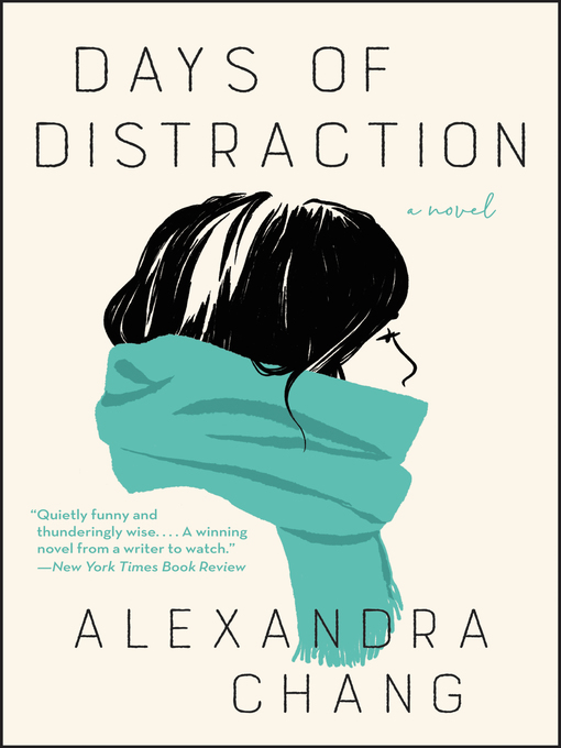 Title details for Days of Distraction by Alexandra Chang - Available