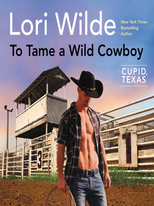 Title details for To Tame a Wild Cowboy by Lori Wilde - Wait list