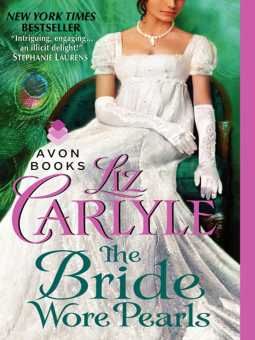 Title details for The Bride Wore Pearls by Liz Carlyle - Available