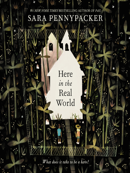 Title details for Here in the Real World by Sara Pennypacker - Wait list