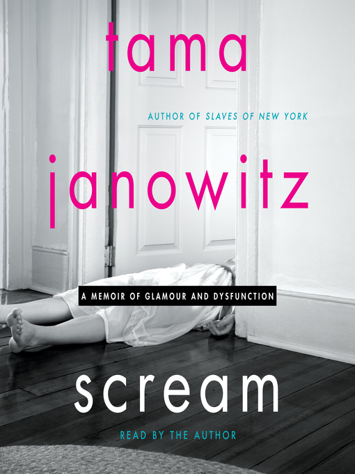 Title details for Scream by Tama Janowitz - Available