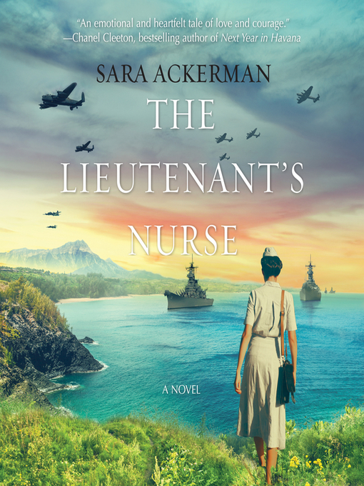 Title details for The Lieutenant's Nurse by Sara Ackerman - Available