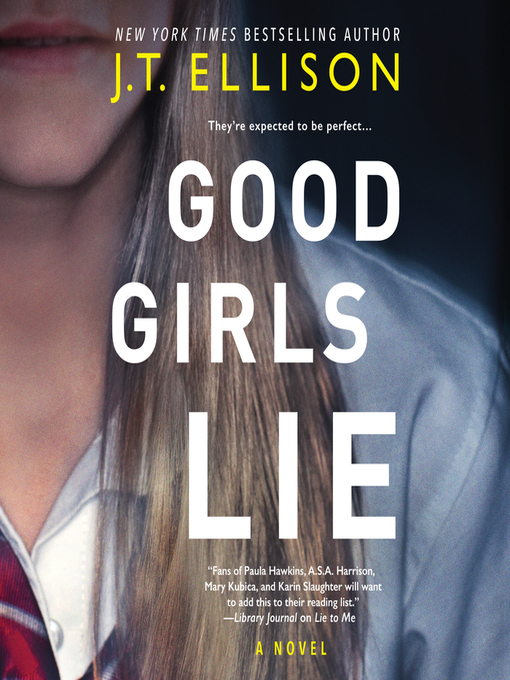 Title details for Good Girls Lie by J.T. Ellison - Available