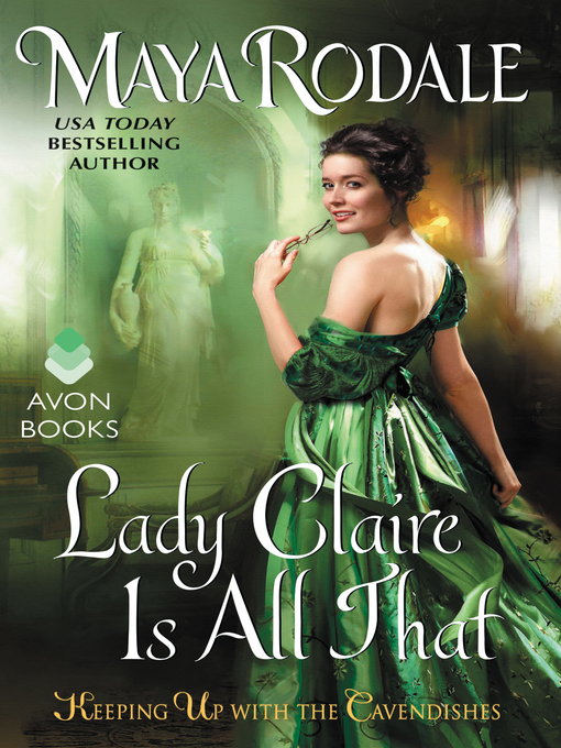 Title details for Lady Claire Is All That by Maya Rodale - Wait list