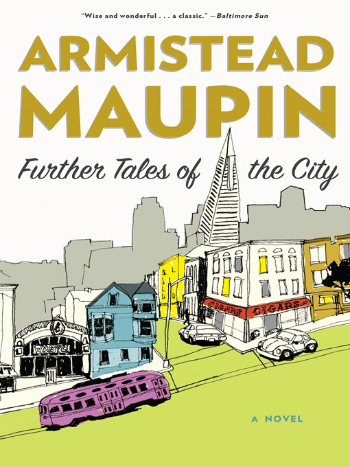Title details for Further Tales of the City by Armistead Maupin - Wait list