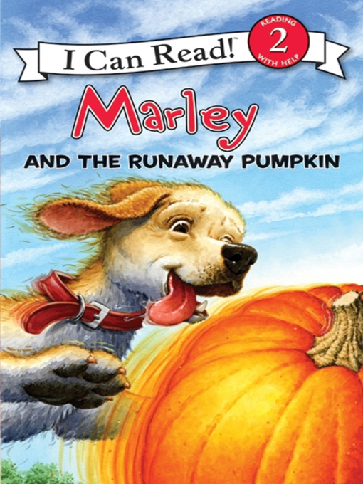Title details for Marley and the Runaway Pumpkin by John Grogan - Wait list