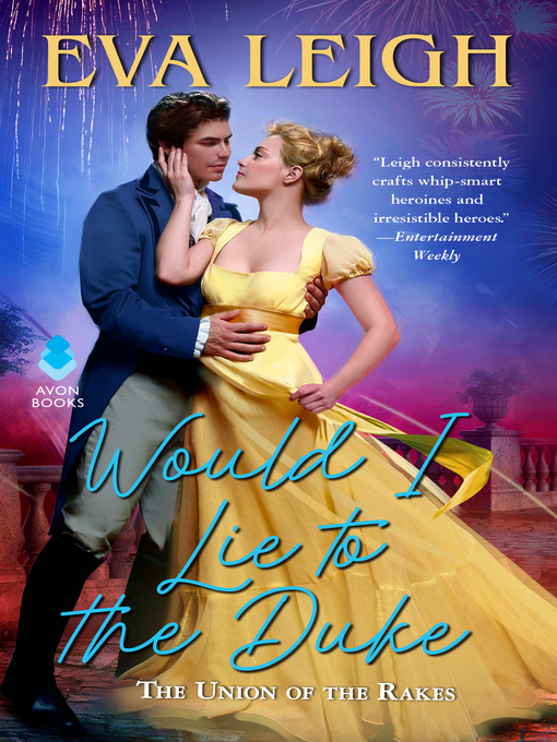 Title details for Would I Lie to the Duke by Eva Leigh - Wait list
