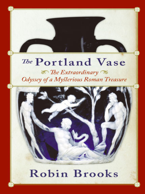 Title details for The Portland Vase by Robin Brooks - Available