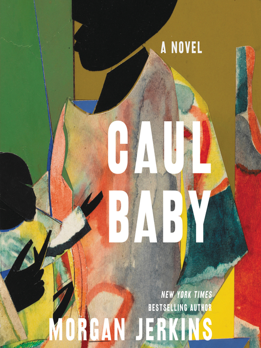 Title details for Caul Baby by Morgan Jerkins - Available