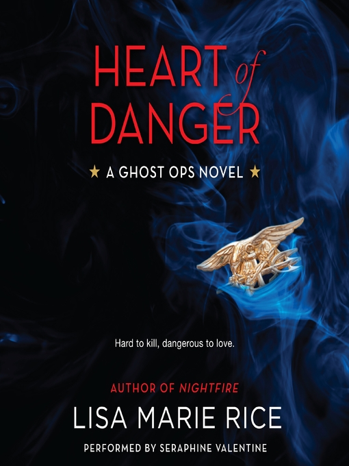 Title details for Heart of Danger by Lisa Marie Rice - Available