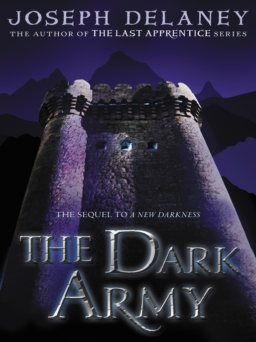 Title details for The Dark Army by Joseph Delaney - Available