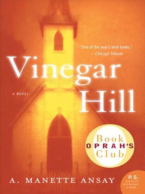 Title details for Vinegar Hill by A. Manette Ansay - Wait list