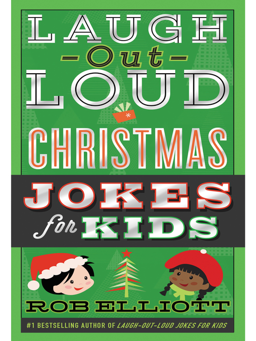 Title details for Laugh-Out-Loud Christmas Jokes for Kids by Rob Elliott - Available