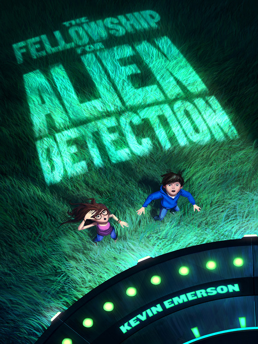 Title details for The Fellowship for Alien Detection by Kevin Emerson - Wait list