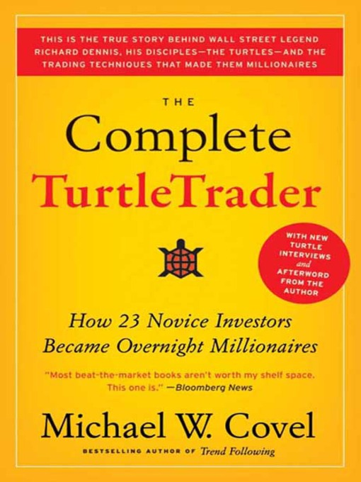 Title details for The Complete TurtleTrader by Michael W. Covel - Available