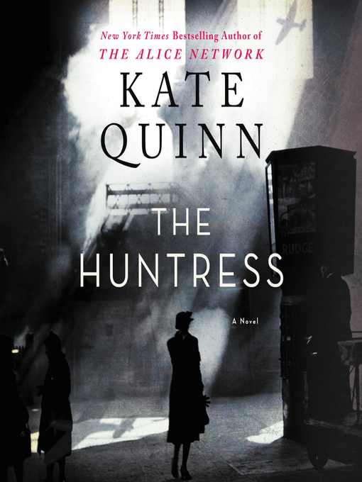 Title details for The Huntress by Kate Quinn - Available