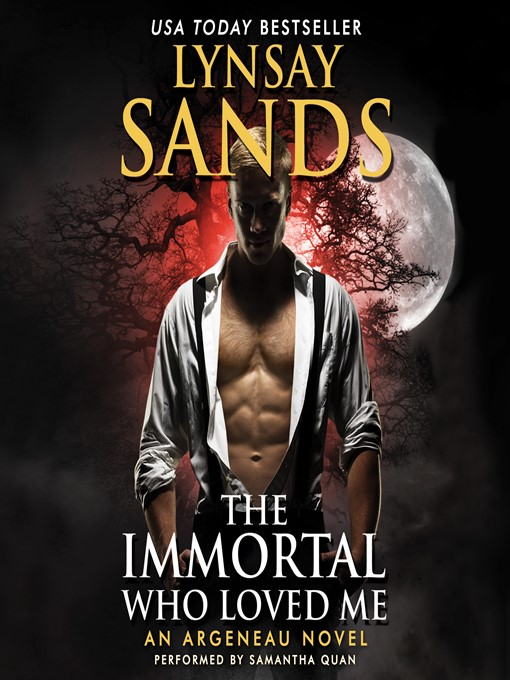 Title details for The Immortal Who Loved Me by Lynsay Sands - Available
