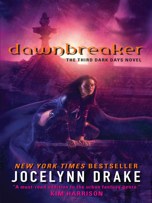 Title details for Dawnbreaker by Jocelynn Drake - Available