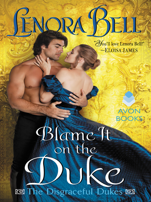 Title details for Blame It on the Duke by Lenora Bell - Available