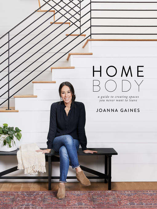 Title details for Homebody by Joanna Gaines - Wait list