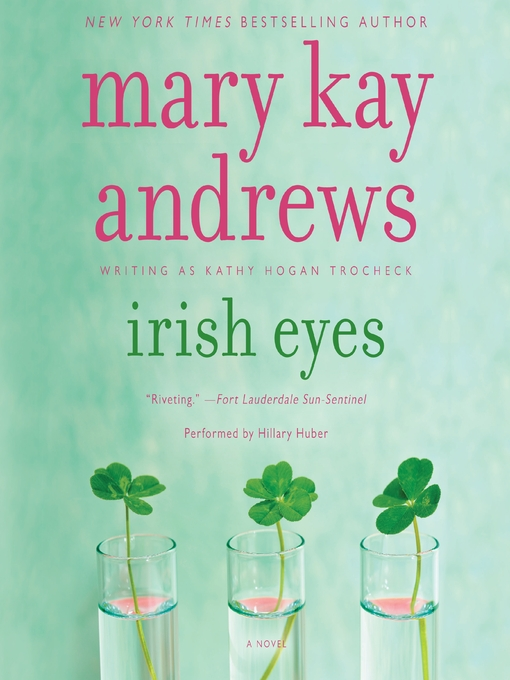 Title details for Irish Eyes by Mary Kay Andrews - Wait list