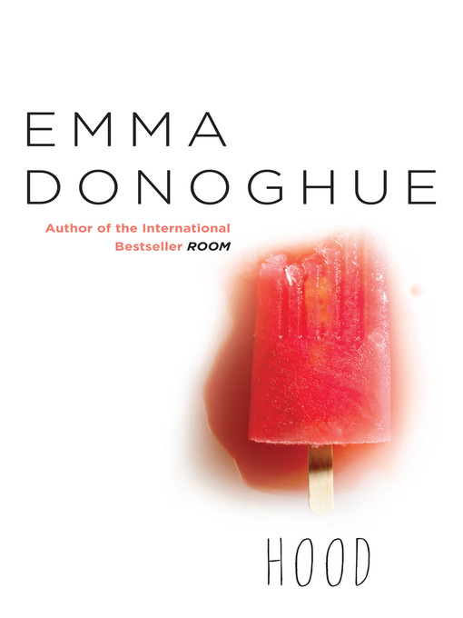 Title details for Hood by Emma Donoghue - Available