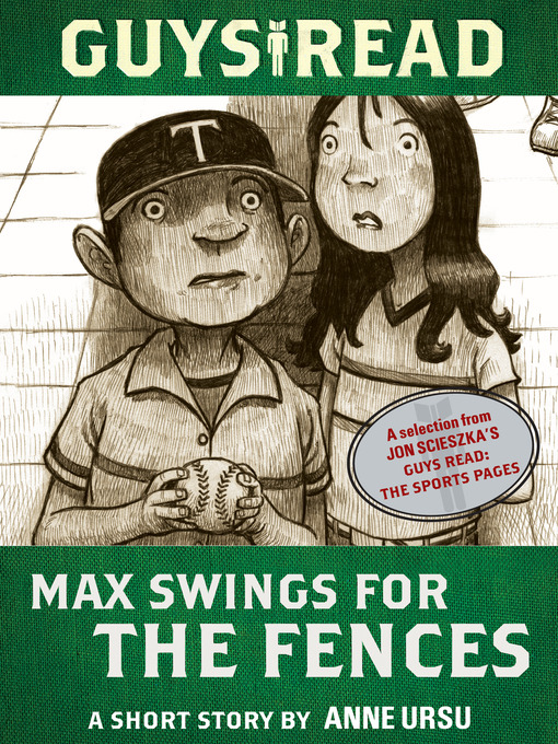Title details for Max Swings for the Fences by Anne Ursu - Available