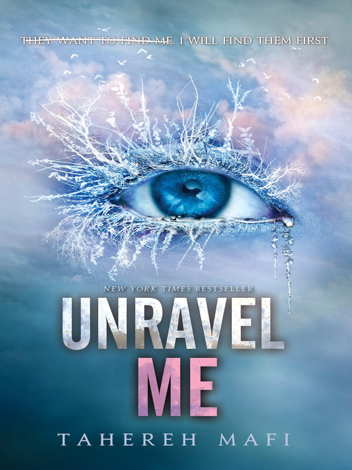 Title details for Unravel Me by Tahereh Mafi - Available