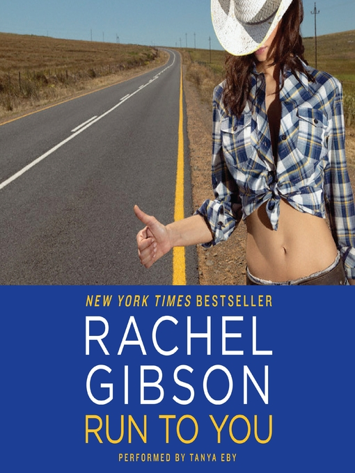 Title details for Run To You by Rachel Gibson - Wait list