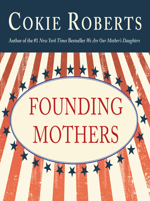 Title details for Founding Mothers by Cokie Roberts - Wait list