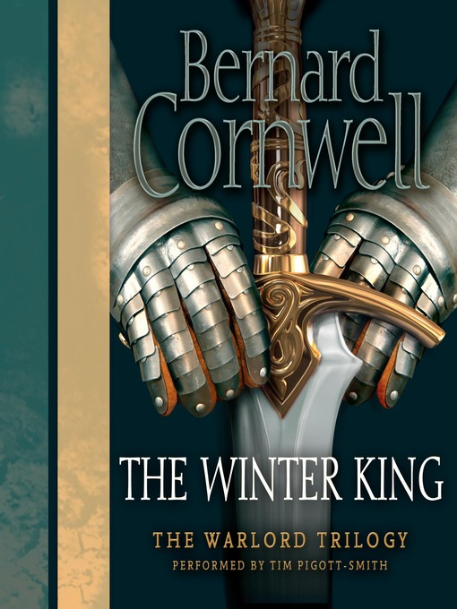 Title details for The Winter King by Bernard Cornwell - Available