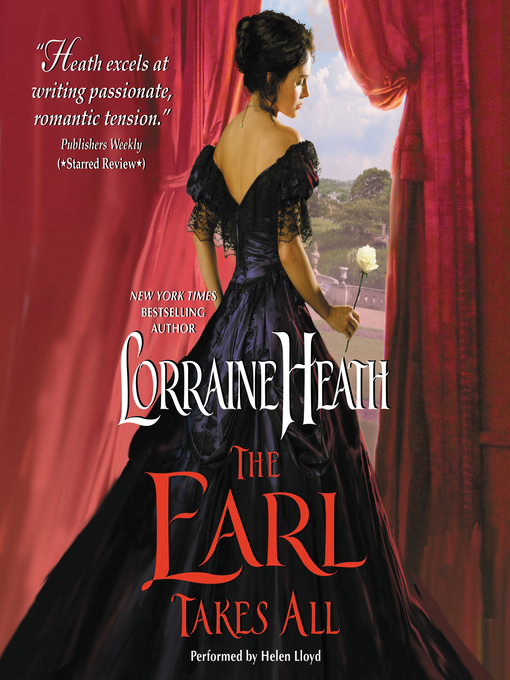 Title details for The Earl Takes All by Lorraine Heath - Available