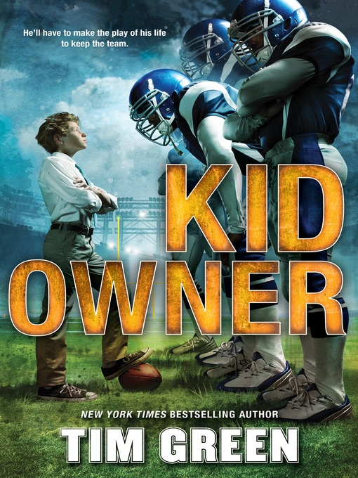 Title details for Kid Owner by Tim Green - Available