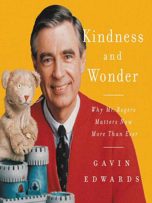Title details for Kindness and Wonder by Gavin Edwards - Wait list
