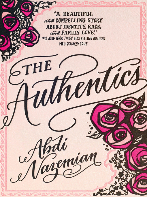 Title details for The Authentics by Abdi Nazemian - Available