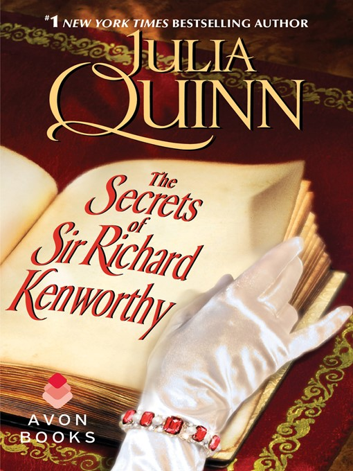Title details for The Secrets of Sir Richard Kenworthy by Julia Quinn - Available