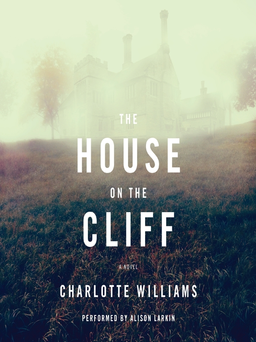 Title details for The House on the Cliff  by Charlotte Williams - Available