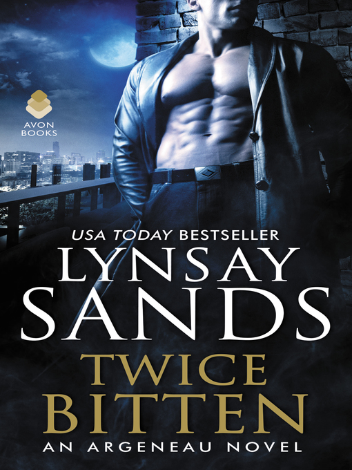 Title details for Twice Bitten by Lynsay Sands - Wait list