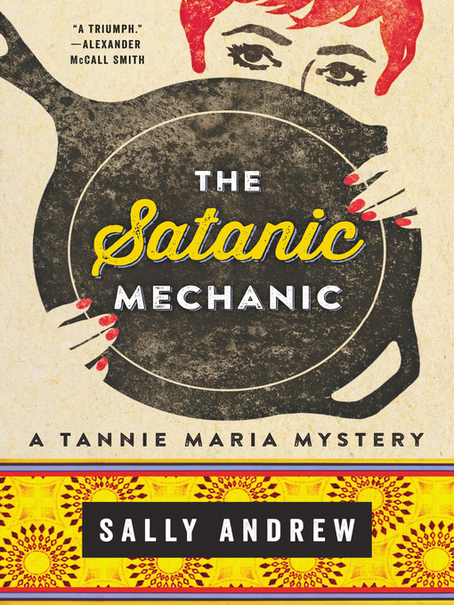 Title details for The Satanic Mechanic by Sally Andrew - Wait list