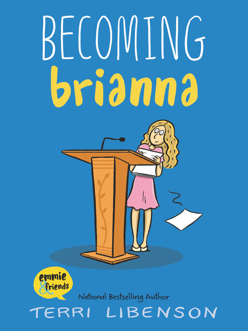 Title details for Becoming Brianna by Terri Libenson - Available