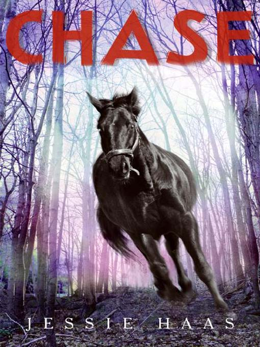 Title details for Chase by Jessie Haas - Wait list