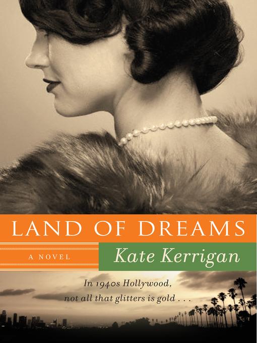 Title details for Land of Dreams by Kate Kerrigan - Wait list