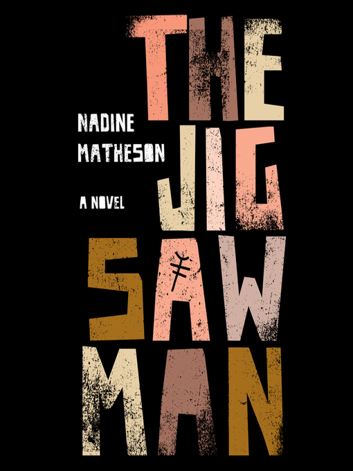 Title details for The Jigsaw Man by Nadine Matheson - Wait list