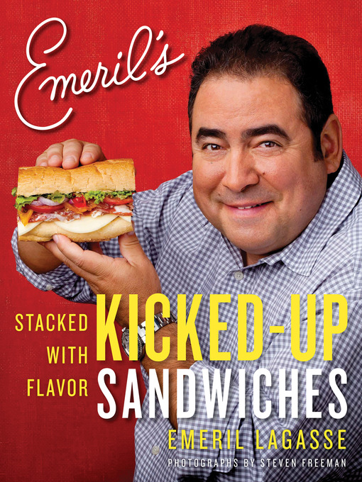 Title details for Emeril's Kicked-Up Sandwiches by Emeril Lagasse - Wait list