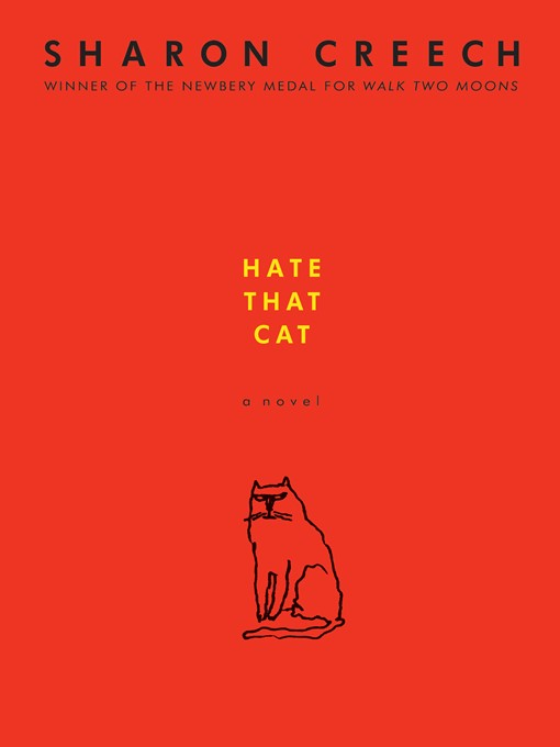 Title details for Hate That Cat by Sharon Creech - Wait list