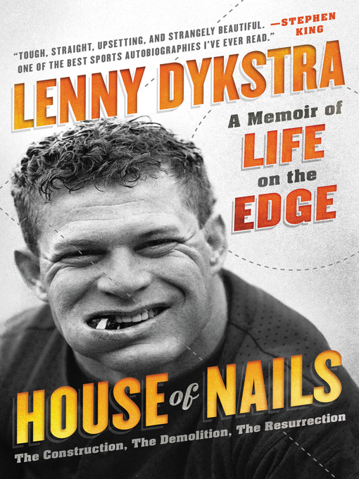 Title details for House of Nails by Lenny Dykstra - Available