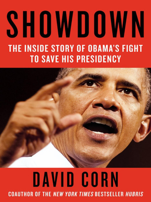 Title details for Showdown by David Corn - Available