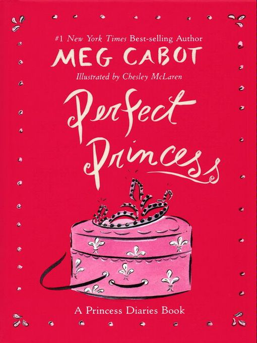 Title details for Perfect Princess by Meg Cabot - Available